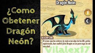 Como Obtener Dragon Neon - How to Get Dragon Neon