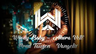 🔥Ahora Vete✈ - Woody Baby Reggaeton 2019 🔥