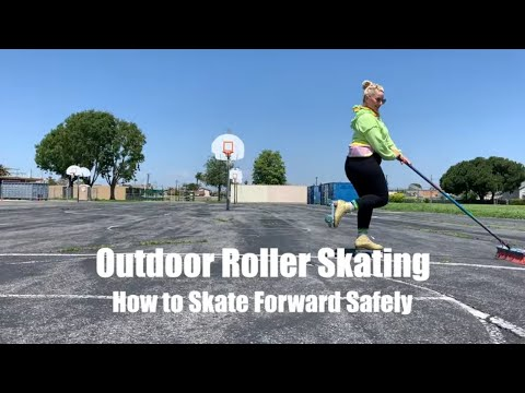 Outdoor Roller Skating - Forward Skating Safely