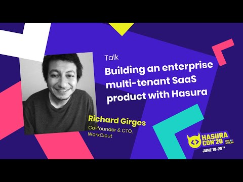 Building An Enterprise Multi-Tenant SaaS Product With Hasura By Richard Girges | Workclout