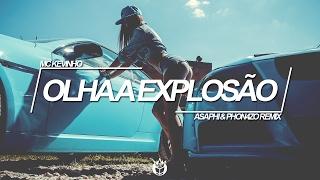 MC Kevinho - Olha a Explosão (Asaphi & Phon4zo Trap Remix)