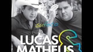 Lucas & Matheus - Sufoco - 2013