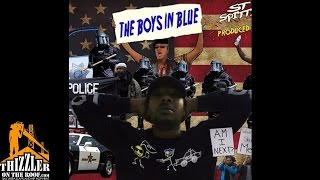 ST Spittin - Boys In Blue [Prod. Lux] [Thizzler.com]
