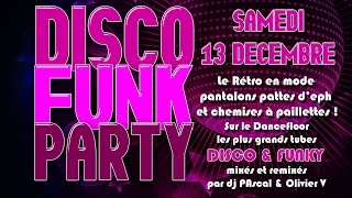 Disco Funk Party @ Le Rétro 13/12/2014 (Part1... The Disco)