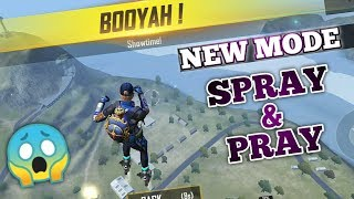 New Mode - Spray & Pray is Epic 😍 (Free Fire)