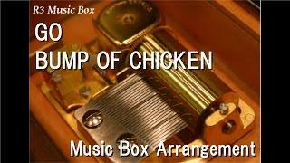 "GO/BUMP OF CHICKEN [Music Box] (Anime ""GRANBLUE FANTASY The Animation"" OP)"
