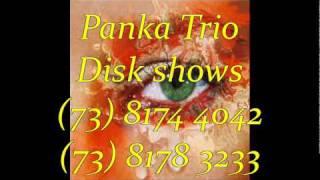 Mentes tao bem (Panka Trio)