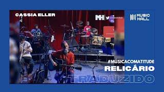 Cássia Eller - Relicário (Ao Vivo)