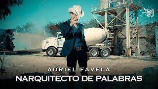 """Adriel Favela """"Narquitecto De Palabras"""" (Video Oficial)"""