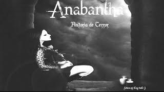 Anabantha | Historia de Terror