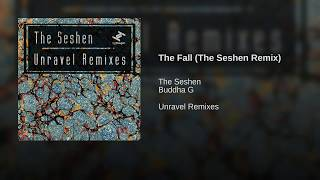 The Fall (The Seshen Remix)
