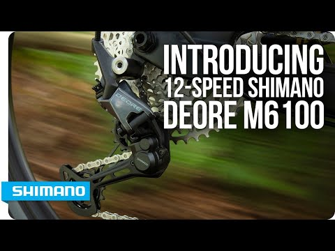 Introducing 12-Speed Shimano DEORE M6100 | SHIMANO