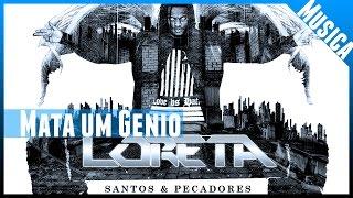 Loreta KBA - Mata um Genio ( no iTunes & Spotify )
