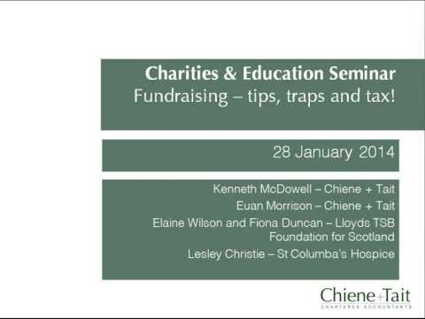 Chiene  Tait Charities & Education Seminar January 2014
