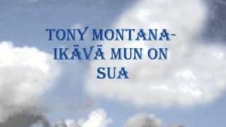 Tony Montana-Ikävä mun on sua