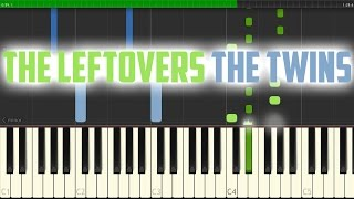 The Leftovers - The Twins (Prague) sheet music + piano tutorial