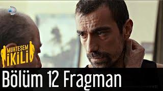 Muhteşem İkili 12.Bölüm Fragmanı FİNAL
