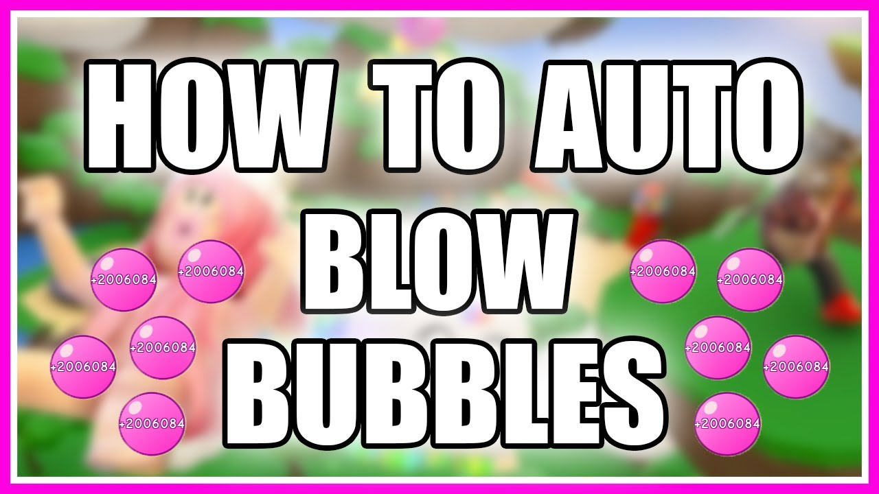 Elkonn8tor - How To Auto Blow Bubbles in Bubble Gum Simulator(Roblox)