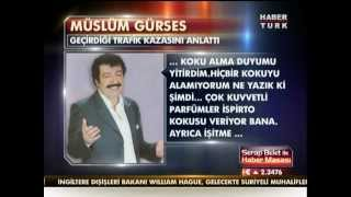 Müslüm Gürses'ten geçirdiği trafik kazası