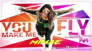 Mimae - U Make Me Fly (Tarraxinha 2017)
