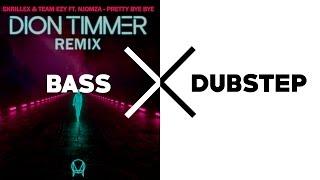 Skrillex & Team EZY ft. NJOMZA - Pretty Bye Bye (Dion Timmer Remix)