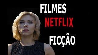 FILMES FICÇÃO CIENTIFICA NETFLIX 2018 /  JEEH SOUZA