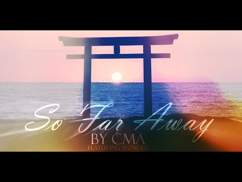 cma-so-far-away-ft-wonder-cma-music
