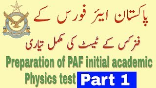 Pakistan air force Physics tests preparation 100% watch must to suceed width=