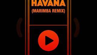 Havana remix ring tone  (marimba)
