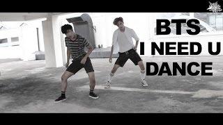 BTS(방탄소년단) _ I NEED U (Dance Cover)
