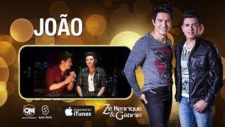 Zé Henrique e Gabriel - JOÃO (Vídeo Oficial)