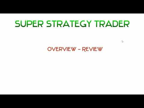 Super Strategy Trader Course Review