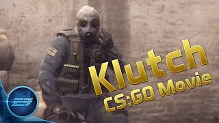 Klutch CS GO Movie