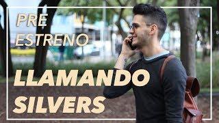 LLAMANDO SILVERS - Pre Estreno Arráncame - Sebastian Silva