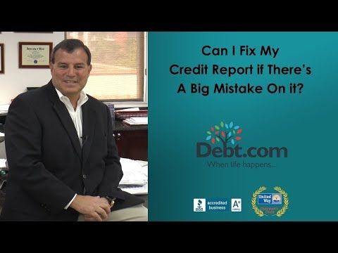 Can I Fix My Credit Report If Theres A Big Mistake On It?  Howard Dvorkin, CPA Answers