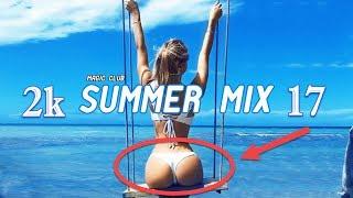 SUMMER MIX 2017 🌴BEST POPULAR MUSIC MIX🌴