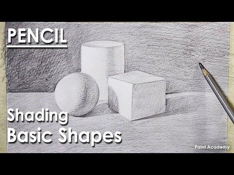 Pencil Drawing : Techniques of Shading Basic Shapes