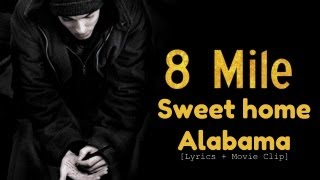 8 MILE-Sweet home Alabama [LYRICS] [MOVIE CLIP]