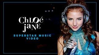 Chloe Jane - Superstar (Official Music Video)