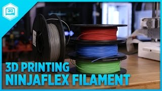 How to 3D Print Ninjaflex #3DPrinting