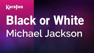 Karaoke Black Or White - Michael Jackson *