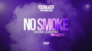 YoungBoy Never Broke Again - No Smoke (Benzi & Blush Remix)
