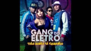 Gang do Eletro - Na Onda do Movimento