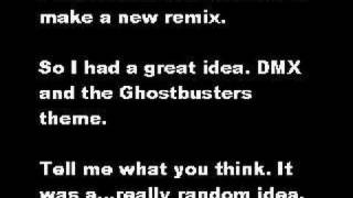 DMX vs Ghostbusters (Miles Remix)