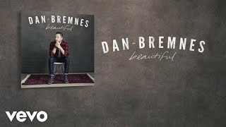 Dan Bremnes - Beautiful (Lyrics And Chords)