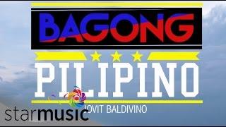JOVIT BALDIVINO - Bagong Pilipino   (Official Lyric Video)