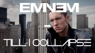 Eminem - Till I Collapse (Remix)