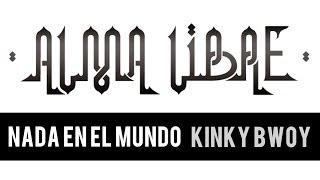 Kinky Bwoy - Nada en el Mundo