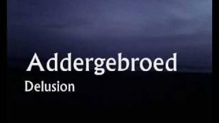 Addergebroed - Delusion