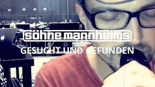 Söhne Mannheims - Gesucht & Gefunden [Official Video]